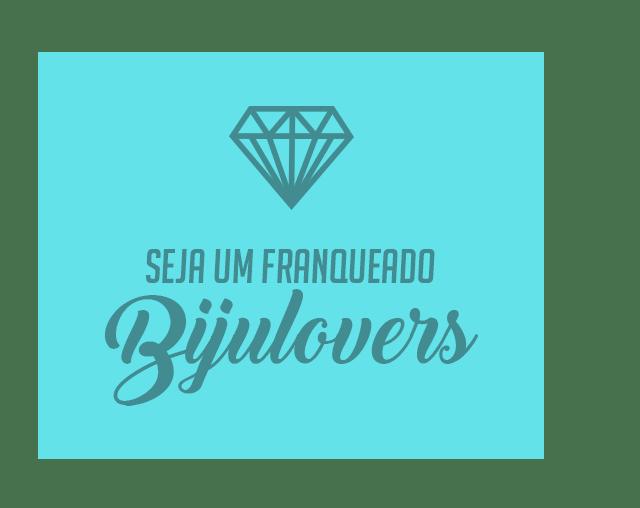 be69c04a6 Bijulovers A maior loja de bijuterias e acessórios do Brasil